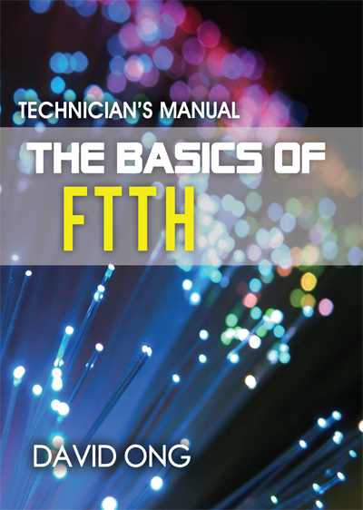 The Basics of FTTH